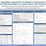 """Treatment Disparities in Minority Groups with Multiple Myeloma at a Large Safety-Net Hospital"" Michael Dennis, MD"